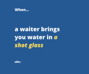 water in a shot glass